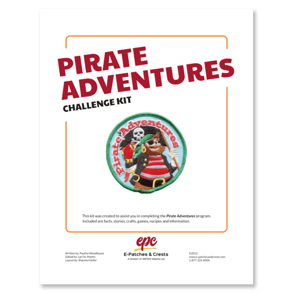 This image depicts the front cover of the Pirate Adventures Challenge Kit. The title is in the top left corner, the patch is displayed in the center, and our company\'s logo is at the bottom.