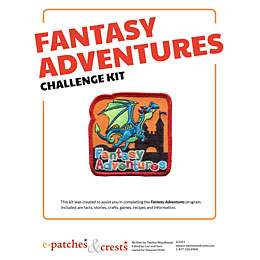 Fantasy, Adventure, Dragon, Castle, Knight, Princess, Girl Guides, Girl Scouts, Meeting Plan, Challenge Kit, Program, Plan