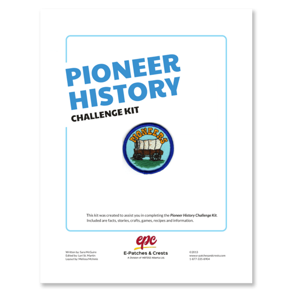 This image depicts the front cover of the Pioneer History Challenge Kit. The title is in the top left corner, the patch is displayed in the center, and our company\'s logo is at the bottom.