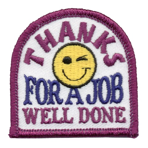 Thanks, Thank You, Award, Recognition, Job, Happy, Smile, Patch, Embroidered Patch, Merit Badge, Crest, Girl Scouts, Boy Scouts, Girl Guides