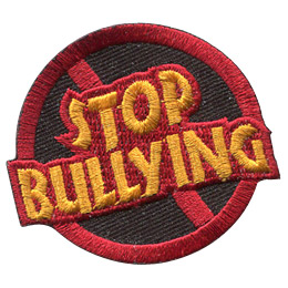 This round patch has the words 'Stop Bullying' inside a red circle with a diagonal line through the middle.