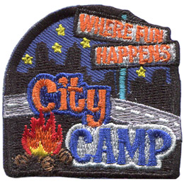 The skyline of a city, the blue night sky, and stars rest in the background of this patch. Moving towards the forefront is a street sign with two pannels that says 'Where Fun' and 'Happens'. Next is a paved road arching over a campfire with the words 'City Camp'.