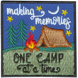 This square crest shows a campfire burning brightly next to a tent. The tent is located on a green hill next to two spruce trees. A crescent moon rests over the tent and in a starry sky. The words Making Memories are in the sky and One Camp At A Time is on the hill.