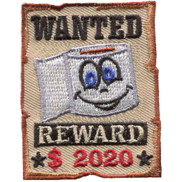 A smiling toilet paper roll is on a wanted sign. The word Wanted is above the toilet paper roll and Reward $2020 is underneath. The sign is a bit tattered and torn.