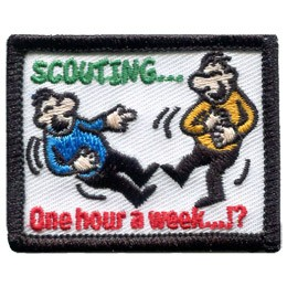 Two cartoon men clutch their stomachs in laughter. At the top the word 'Scouting...' is embroidered in green and at the bottom of the patch lies the words 'One hour a week...!?'