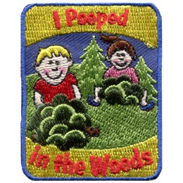 In this comedic patch a boy and girl are half hiding behind bushes as they do the number two. The words 'I Pooped' are embroidered at the top of the patch and 'In the Woods' is written at the bottom.