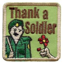 Thank, Soldier, Flower, Army, Remembrance Day, War, Community,Patch, Embroidered Patch, Merit Badge, Badge, Emblem, Iron On, Iron-On, Crest, Lapel Pin, Insignia, Girl Scouts, Boy Scouts, Girl Guides