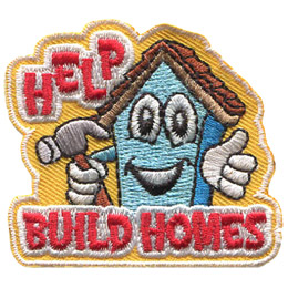 A narrow house with an animated face holds a hammer with one hand and gives a thumbs up with the other. The word 'Help' rests above the roof of the house and 'Build Homes' sits below.