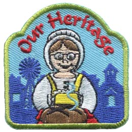 Heritage, Patch, Bread, Woman, Old, Fashion, Church, Windmill, Embroidered Patch, Merit Badge, Badge, Emblem, Iron On, Iron-On, Crest, Lapel Pin, Insignia, Girl Scouts, Boy Scouts, Girl Guides