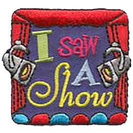 I Saw A Show, Theater, Theatre, Spotlight, Stage, Actor, Actress, Drama, Patch, Embroidered Patch, Merit Badge, Crest, Girl Scouts, Boy Scouts, Girl G