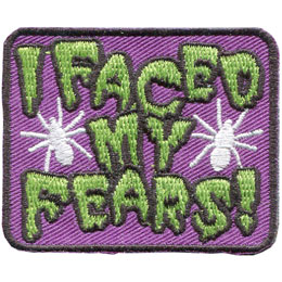 Face, Fears, Fear, Factor, Spider, Patch, Embroidered Patch, Merit Badge, Badge, Emblem, Iron On, Iron-On, Crest, Lapel Pin, Insignia, Girl Scouts, Boy Scouts, Girl Guides