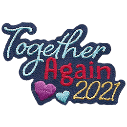 This patch consists of the text 'Together Again 2021' stacked on top of each other. Two hearts sit to the left of 2021.