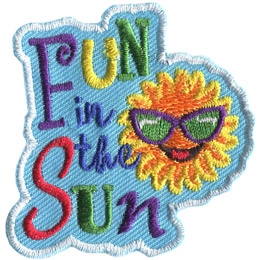 The words 'Fun in the Sun' are embroidered in different colours on a blue background. A hot sun, wearing cool shades, sits to the right of the words.
