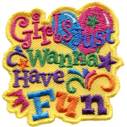 Girls, Wanna, Fun, Balloons, Song, Women, Lady, Patch, Embroidered Patch, Merit Badge, Badge, Emblem, Iron On, Iron-On, Crest, Lapel Pin, Insignia, Girl Scouts, Boy Scouts, Girl Guides