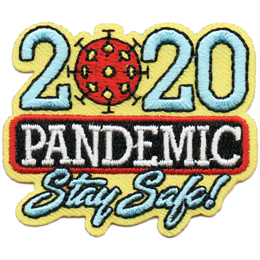This crest is composed of the text 2020 Pandemic Stay Safe! with each line stacked under the one before. The first zero in 2020 is substituted with the coronavirus.
