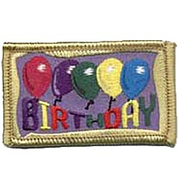 Five colourful balloons in a line decorate the center of this patch. Underneath the word \'\'Birthday\'\' is spelled out in different coloured letters. A golden border frames the whole patch.