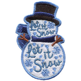 This snowman shaped patch wears a top hat, scarf, and has two stick arms. Inside its head and body are the words 'Let It Snow' as well as snowflakes and dots of snow.