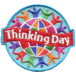 Think, Thinking Day, Feb. 22, February 22, Baden-Powell, World, Globe, Friend, Patch, Embroidered Patch, Merit Badge, Badge, Emblem, Iron On, Iron-On, Crest, Girl Scouts, Boy Scouts, Girl Guides