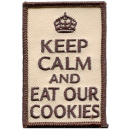Keep Calm, Cookie, Eat, Snack, Biscuit, Patch, Embroidered Patch, Merit Badge, Badge, Emblem, Iron On, Iron-On, Crest, Lapel Pin, Insignia, Girl Scouts, Boy Scouts, Girl Guides, Baden-Powell