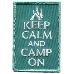 Keep, Calm, Camp, Tent, Trees, Fishing, Forest, Green, Patch, Embroidered Patch, Merit Badge, Badge, Emblem, Iron On, Iron-On, Crest, Lapel Pin, Insignia, Girl Scouts, Boy Scouts, Girl Guides