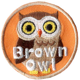 Brownie, Brown, Owl, Hoot, Patch, Embroidered Patch, Merit Badge, Badge, Emblem, Iron On, Iron-On, Crest, Lapel Pin, Insignia, Girl Scouts, Boy Scouts, Girl Guides