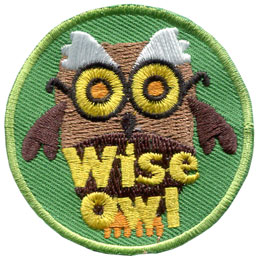 Wise, Owl, Bird, Night, Hawk, Hoot, Glasses, Patch, Embroidered Patch, Merit Badge, Badge, Emblem, Iron On, Iron-On, Crest, Lapel Pin, Insignia, Girl Scouts, Boy Scouts, Girl Guides
