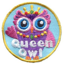 A regal owl waves its wing at the viewer. A jeweled crown is perched on the owl\'s head and she wears a yellow, red and green necklace. The words \'Queen Owl\' are embroidered at the bottom of the patch.
