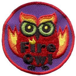 A red owl has burst into flames. The words 'Fire Owl' sits at the bottom of this round patch.