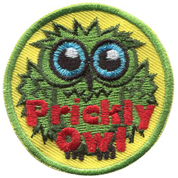 This green owl is pokey all over, its head, wings, and chest are covered with spikey, prickly burrs. The words 'Prickly Owl' are embroidered at the bottom of this rournd patch.