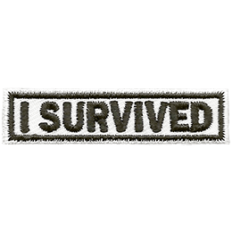 This horizontal bar has the words \'I Survived\' embroidered in bold text.