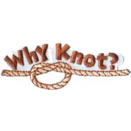 Why Knot, Knots, Rope, Camp, Tie, Boy, Girl, Patch, Merit Badge, Crest, Guides, Scouts