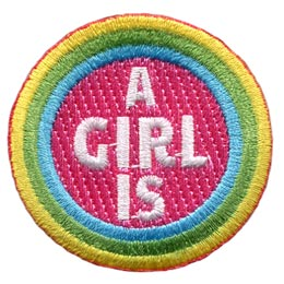 A Girl Is, Girls, Honest, Respectful, Resourceful, Strong, Friendly, Earth, Conscious, Courageous, Center, Rainbow, Colour, Patches, Sets, Embroidered Patch, Merit Badge, Badges, Emblems, Iron On, Iron-On, Crests, Lapel Pins, Insignia, Girl Scouts, Boy Scouts, Girl Guides