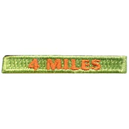 This rectangular patch says, '4 Miles' to commemorate 4 miles hiked.
