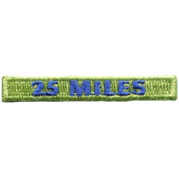 This rectangular patch says, '25 Miles' to commemorate 25 miles hiked.